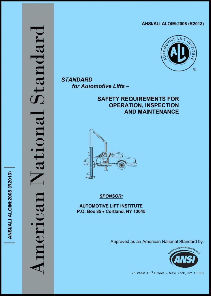 American Car Center Payment >> ANSI/ALI ALOIM Standard (R2013) - Automotive Lift Institute