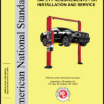 ANSI/ALI ALIS: 2009 (R2015) Standard for Automotive Lifts – Safety Requirements for Installation and Service Image